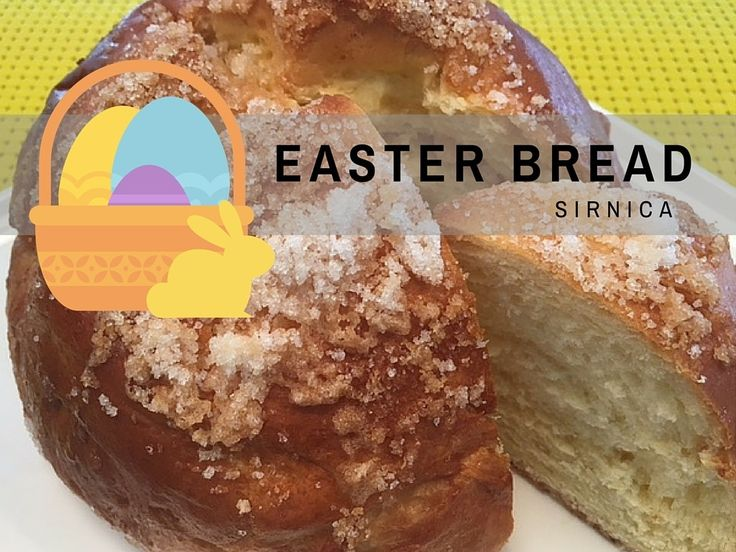 Sirnica is a traditional Croatian Easter Bread - here is an easy to follow recipe to make it at home.