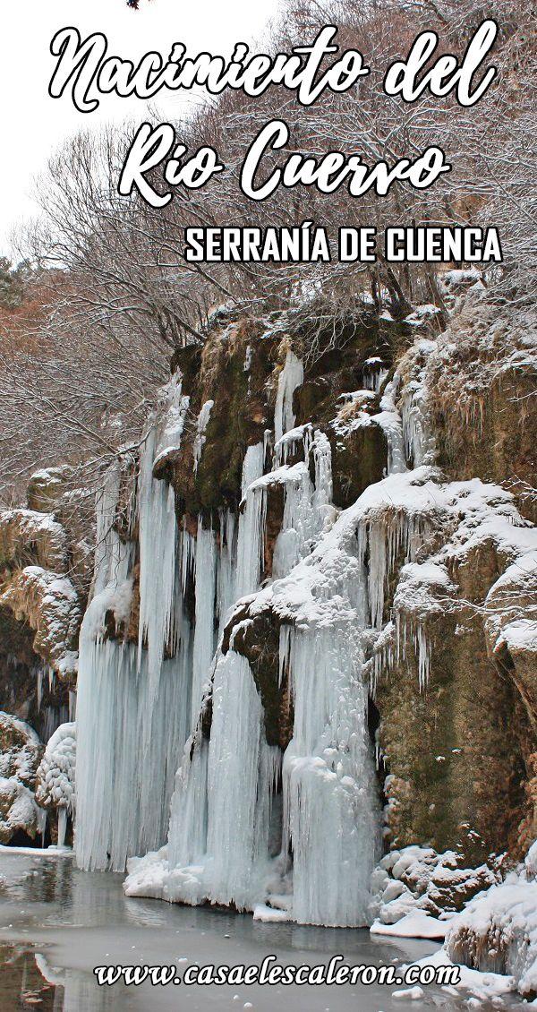 La Cascada Y El Nacimiento Del Río Cuervo Cascadas Serrania De Cuenca Lugares De España