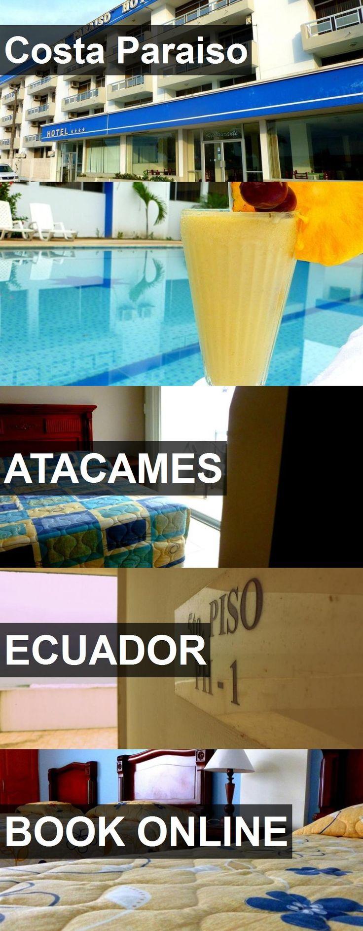 Hotel Costa Paraiso in Atacames, Ecuador. For more information, photos, reviews and best prices please follow the link. #Ecuador #Atacames #travel #vacation #hotel