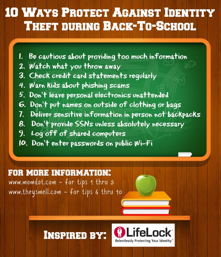 10 ways to protect yourself from identify theft during back to school time