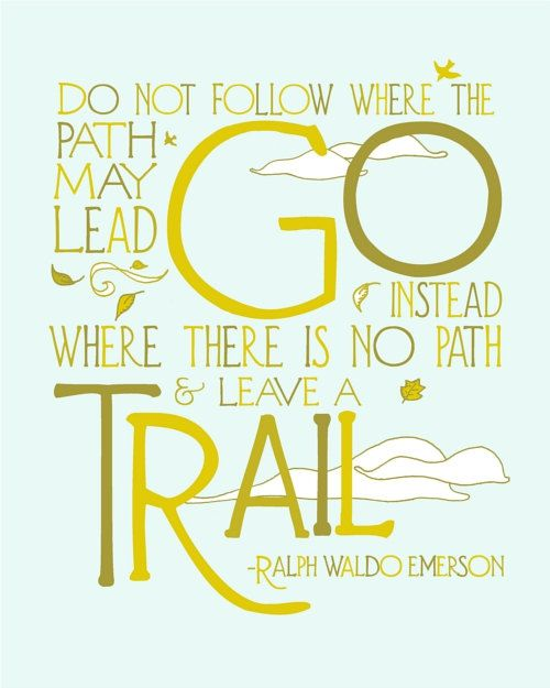 8x10 Trail Quote - Nature Art Print - Typography Modern Illustration Print - Ralph Waldo Emerson Quote - Cyber Monday Etsy