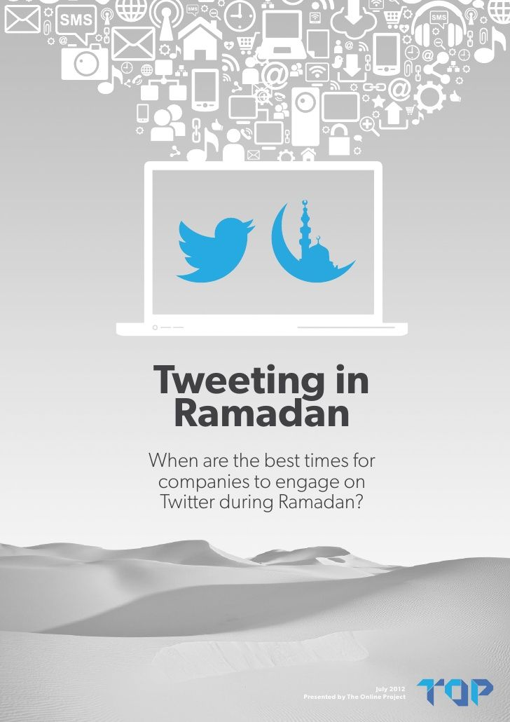 tweeting-in-ramadan-when-are-the-best-times-for-companies-to-engage-on-twitter-during-ramadan by The Online Project via Slideshare