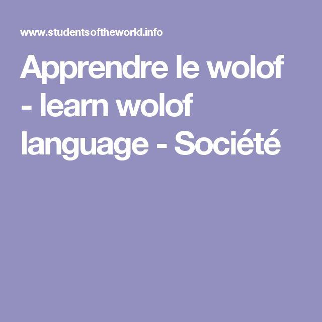 Apprendre le wolof - learn  wolof language - Société