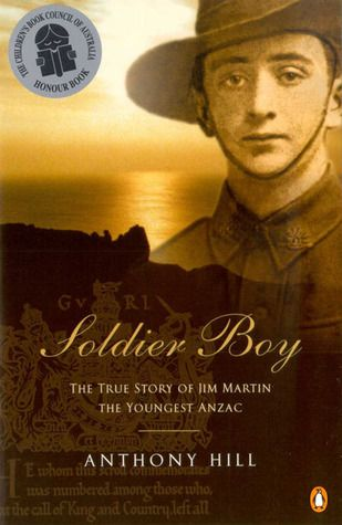 Soldier Boy - On 28th June 1915, young James Martin sailed from Melbourne on the troopship Berrima, bound ultimately for Gallipoli. He was just 14 years old. This is Jim's extraordinary story of how an inexperienced & enthusiastic school boy became Australia's youngest Anzac.