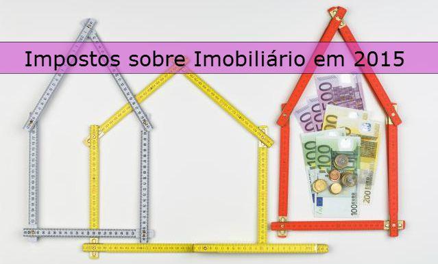 Orçamento do Estado: Impostos sobre o Imobiliário em 2015  . #mercado imobiliario