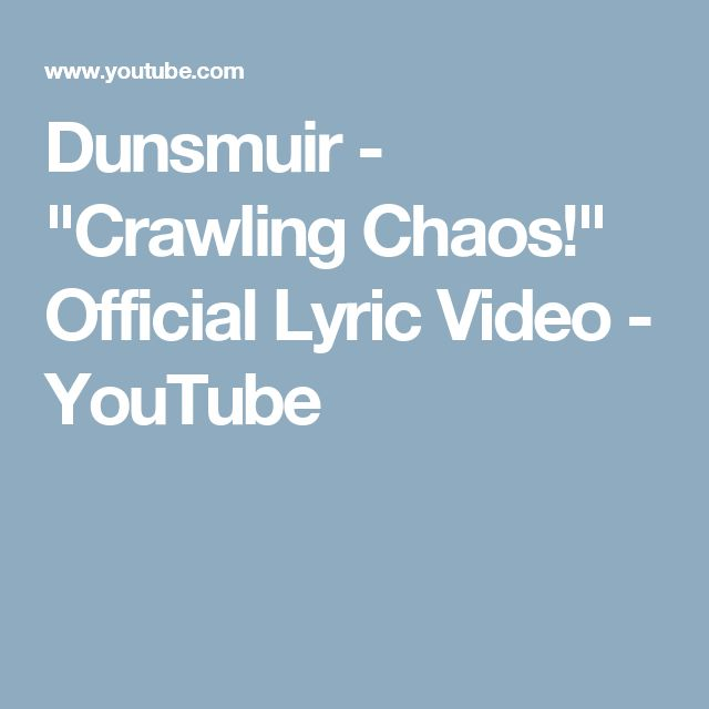 "Dunsmuir - ""Crawling Chaos!"" Official Lyric Video - YouTube"