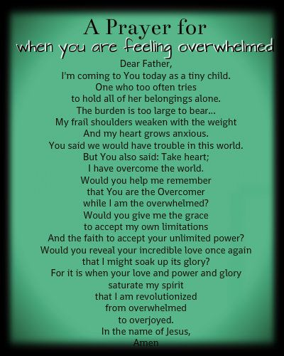A Prayer for When You Feel Overwhelmed