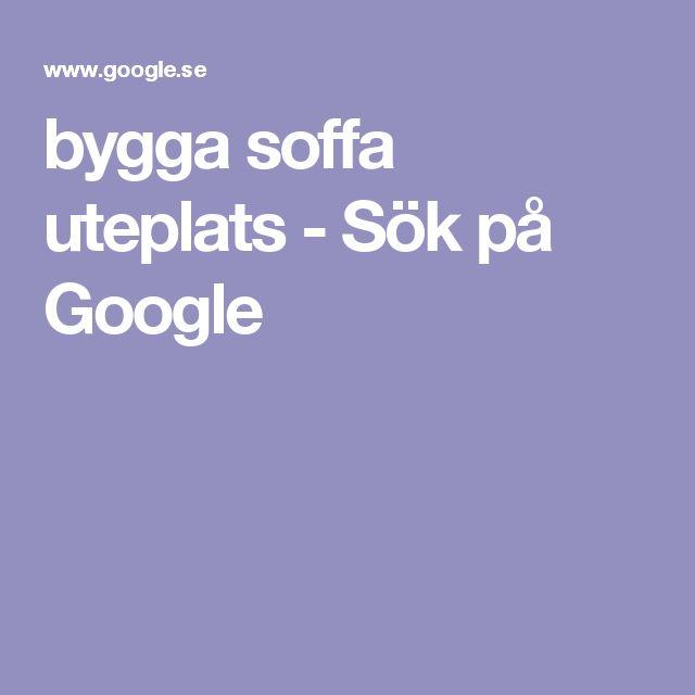 bygga soffa uteplats - Sök på Google