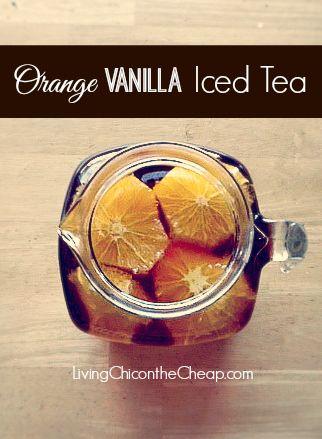 Orange Vanilla Iced Tea- looks amazing for the summer