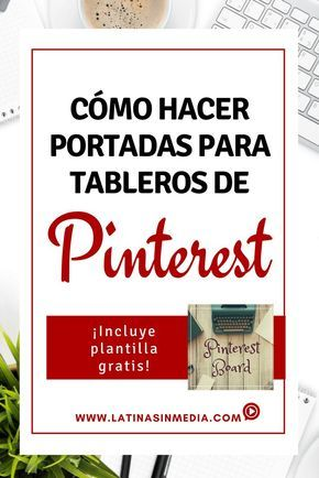 Cómo hacer portadas para tableros de Pinterest - Latinas in Media