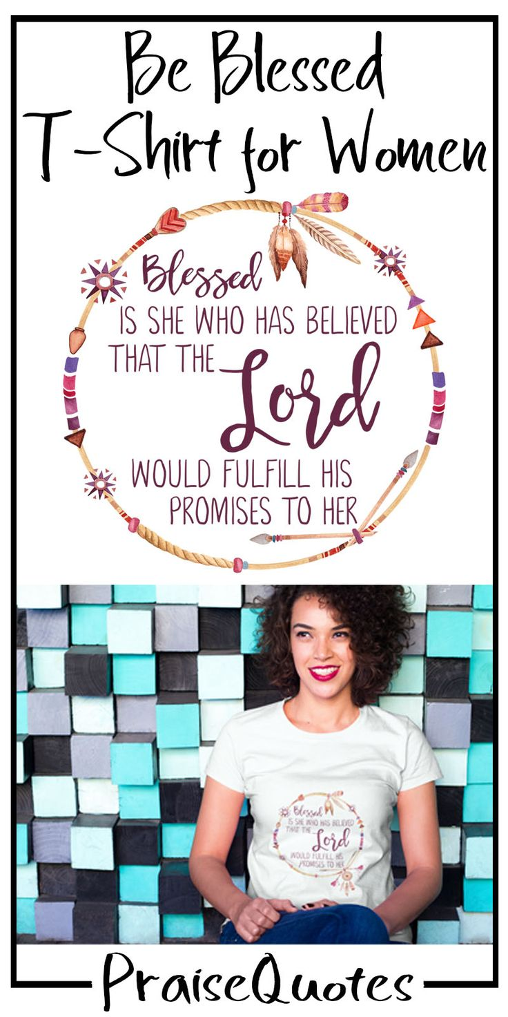 https://praisequotes.myshopify.com/products/blessed-is-she-who-believes-gods-promises-tshirt-women