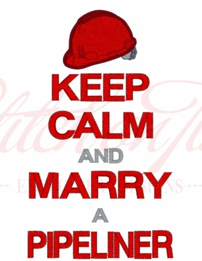 Keep Calm- I love my pipeliner!