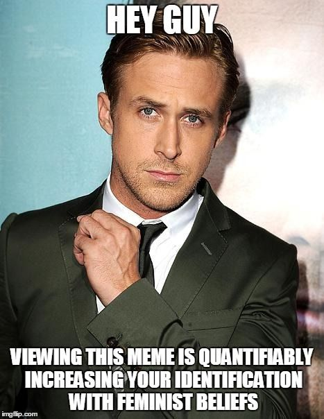Hey girl, a new study says looking at Ryan Gosling memes ...