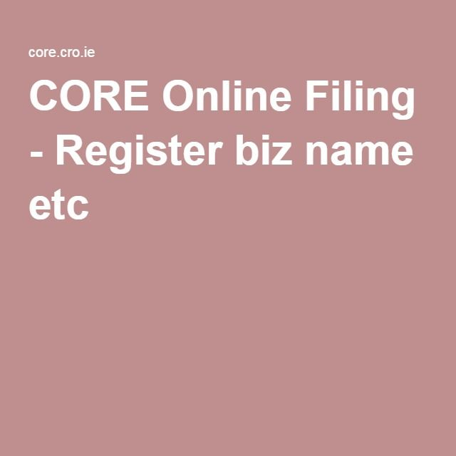 CORE Online Filing - Register biz name etc