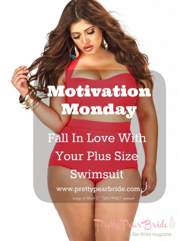 #plussize #swimwear {MOTIVATION MONDAYS} Fall In Love with your Plus Size Swimsuit   Pretty Pear Bride   http://prettypearbride.com/motivation-mondays-fall-in-love-with-your-plus-size-swimsuit/