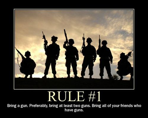 Rule #1: Bring a gun, preferably, bring at least two guns, bring all of your friends who have guns. #SecondAmendment