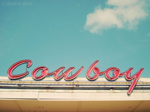 love retro neon signs: Cowboys Cleaners, Vintage Signage, Blue Sky, Cowboys Baby, Neon Signs, Be- Cowboys, Vintage Signs, Cowboys Signs, Old Signs