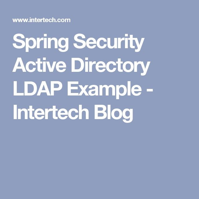 spring security active directory ldap example intertech blog