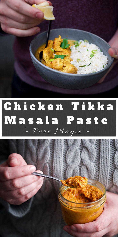 Chicken Tikka Masala Rezept und noch besser ein Rezept für Checken Tikka Masala Paste.