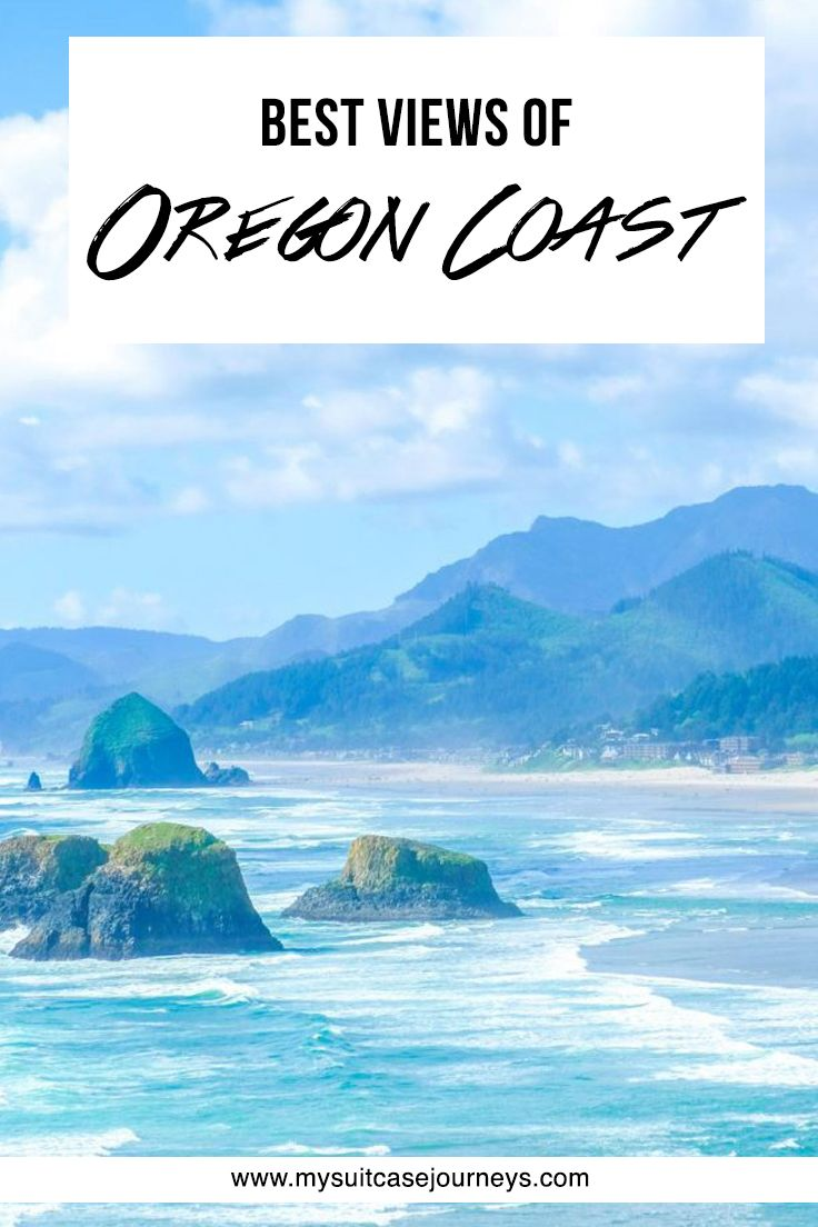 Where to find the best views of Oregon Coast.