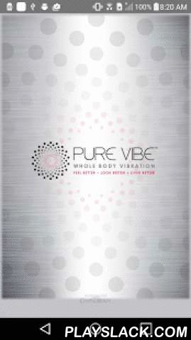 Pure VIBE  Android App - playslack.com ,  Download Pure Vibe Fitness Studio App today to plan and schedule your classes! From this iPhone App you can view class schedules, sign-up for classes, purchase packages, view ongoing promotions, as well as view the studio's location and contact information. You can also click through to our Facebook and Twitter pages! Optimize your time and maximize the convenience of signing up for classes from your iPhone! Download this App today!Also be sure to…