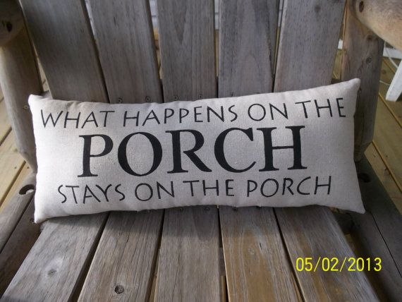 What happen on the porch Handmade Stenciled Primitive Rustic Pillow on Etsy, $9.99