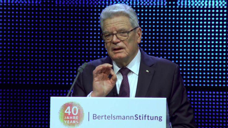 40 Jahre Bertelsmann Stiftung - Rede von Joachim Gauck