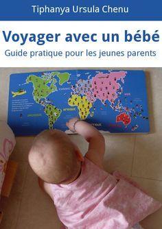 """Découvrez mon guide pratique """"voyager avec un bébé"""" et tentez de gagner votre exemplaire !"""