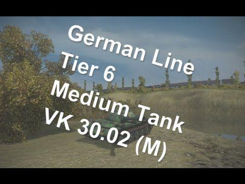 (World Of Tanks) German Line - Tier 6 Medium Tank -VK 30.02 (M) Slideshow