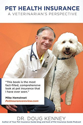 Download Pdf Pet Health Insurance A Veterinarians Perspective