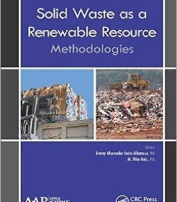 Solid Waste As A Renewable Resource: Methodologies PDF
