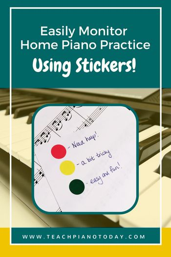 How To Use Stickers To Monitor Your Piano Students Home Practice | Teach Piano Today