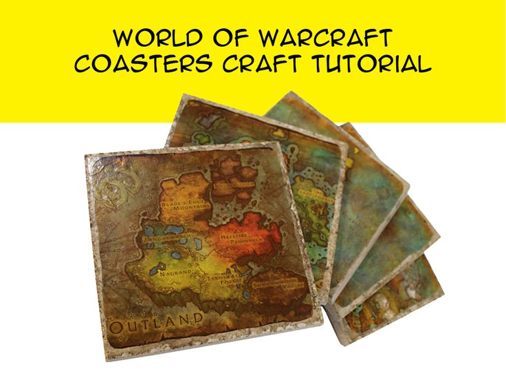 Bring Azeroth Home: World of Warcraft Coaster DIY  It is so fun and easy to create these Azeroth Map Coasters. Inspired by World of Warcraft, this craft combines my favorite video game with a useful household item. In this coaster DIY project I used five maps from World of Warcraft: Kalimdor, Eastern Kingdoms, Outlands, Northrend and Pandaria. You can choose any artwork or maps you would like for your coasters.  Step-By-Step Instructions