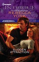 Sudden Attraction by Rebecca York - FictionDB