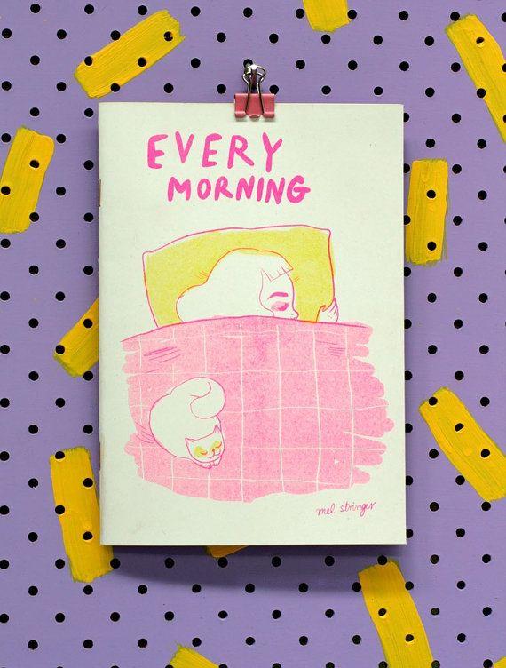 EVERY MORNING  by Mel Stringer / Riso Risograph by girliepains