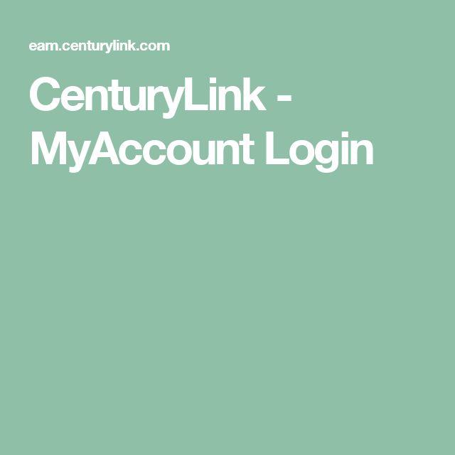 CenturyLink - MyAccount Login