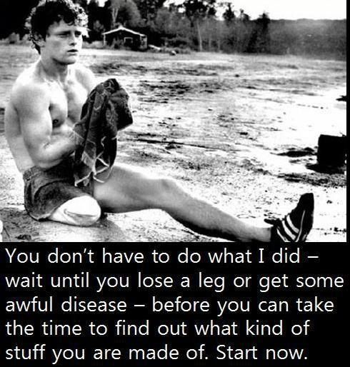 Terry Fox- A true hero in every sense of the word.