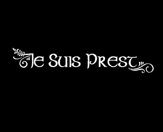 Je Suis Prest – FRASER clan motto- vehicle decalEileen Alexa Bernards