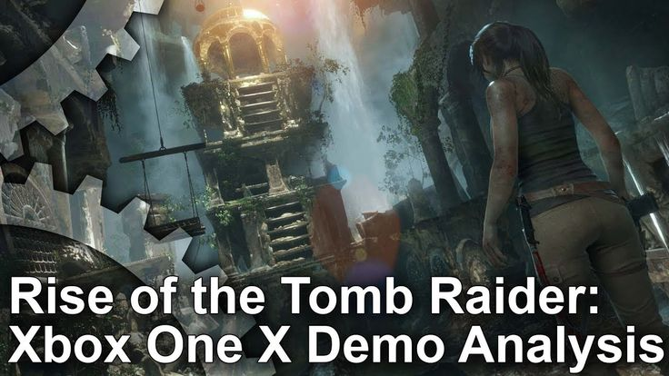 [4K] Rise of the Tomb Raider Xbox One X - Native 4K, High Frame-Rate and...