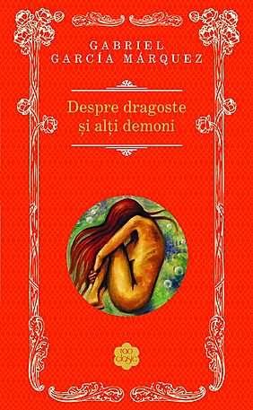 Despre dragoste si alti demoni