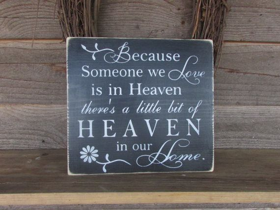 primitive country wood sign, Because someone we love is in heaven, primitive , rememberence sign, inspirational sign, hand painted sign