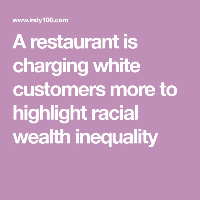 A restaurant is charging white customers more to highlight racial wealth inequality