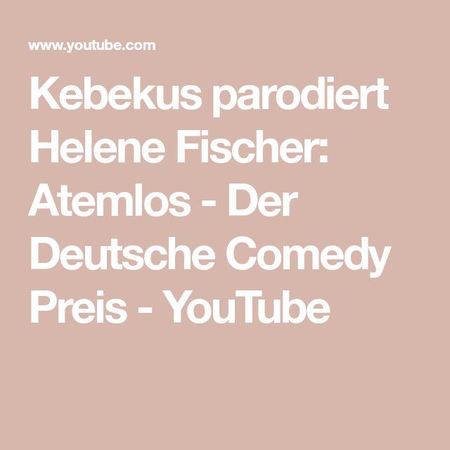 Kebekus parodiert Helene Fischer: Atemlos - Der Deutsche Comedy Preis - YouTube