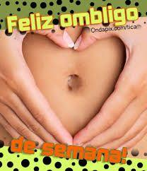 "¡Feliz ombligo de la semana!  (""Hump day"" in Puerto Rican Spanish!)"