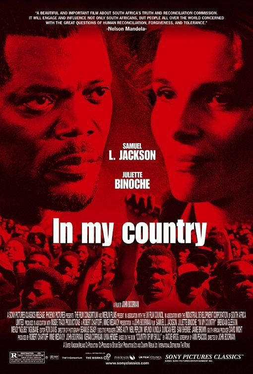 Country of My Skull (aka In My Country, 2004) - Like The General, a film inspired by true events, but this time with a portentous subject: the Truth and Reconciliation Commissions investigating abuses of human rights under Apartheid.