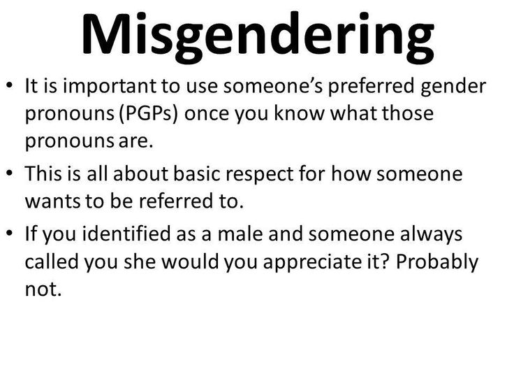 This is what Misgendering Means #Transgender #LGBTQ #Misgendering #Pronouns #Deadnaming  #ComeOut #BeYou #JustDoYou #MTF #FTM #FamilyIssues #Acceptance #SelfLove