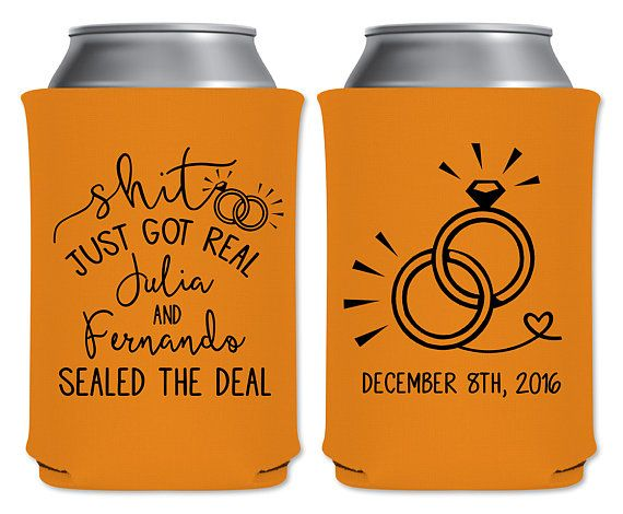 "Neoprene Collapsible Coolers Custom Beverage Insulator Beer Huggers Personalized Funny Wedding Favor | Shit Just Got Real | by ""ThatWedShop"" on Etsy 
