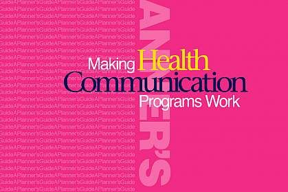 Making Health Communication Programs Work (The 'Pink book')