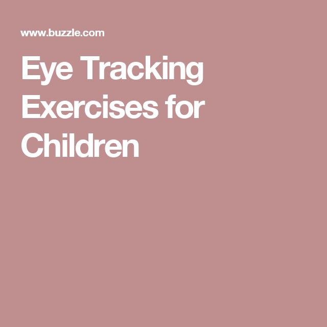 Eye Tracking Exercises for Children