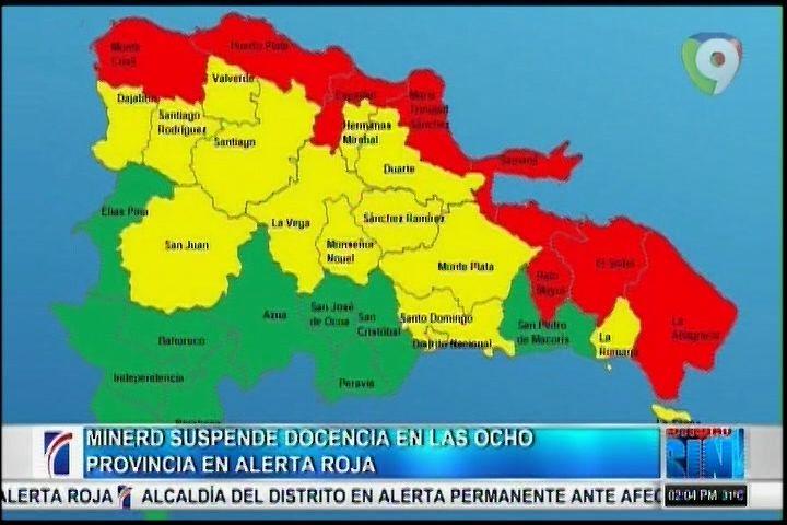 MINERD Suspende Docencia En Las Ocho Provincias En Alerta Roja